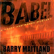 Babel: A Kathy and Brock Mystery, Book 6 (       UNABRIDGED) by Barry Maitland Narrated by Fleet Cooper