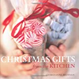 Christmas Gifts from the Kitchen Georgeanne Brennan