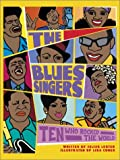 img - for The Blues Singers: Ten Who Rocked the World book / textbook / text book