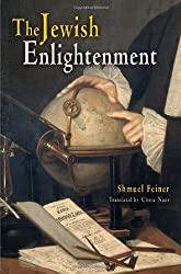 The Jewish Enlightenment (Jewish Culture & Contexts)