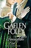 My Irresistible Earl. by Gaelen Foley (Inferno Club)