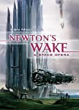 Newton's Wake: A Space Opera (0765305038) by Ken MacLeod