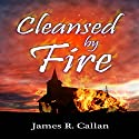 Cleansed by Fire: A Father Frank Mystery Audiobook by James R. Callan Narrated by Jonathan Mumm