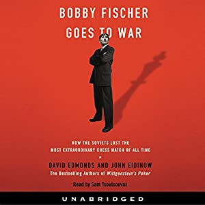 Bobby Fischer Goes to War Audiobook