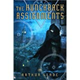 The Hunchback Assignments ~ Arthur Slade
