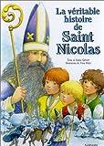 echange, troc Josette Gontier, Anne Hofer - La Véritable Histoire de Saint Nicolas