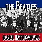 The Beatles Tapes: Rare Interviews Rede von John Lennon, Paul McCartney, George Harrison, Ringo Starr Gesprochen von:  uncredited