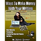 Ways to Make Money with Your Writing ~ Melanie Bremner