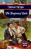 The Temporary Duke (Signet Regency Romance) (0451195779) by McRae, Melinda