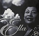 Ella Fitzgerald Pure Ella: THE VERY BEST OF ELLA FITZGERALD
