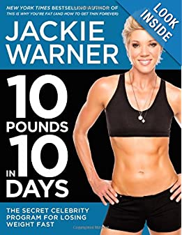 10 Pounds in 10 Days: The Secret Celebrity Program for Losing Weight Fast ebook downloads