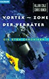 Die Sten- Chroniken 7. Vortex, Zone der Verräter. (3442250064) by Cole, Allan