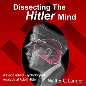 Dissecting the Hitler Mind Audiobook