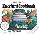img - for The New Zucchini Cookbook: And Other Squash (Garden Way Publishing Classic) book / textbook / text book