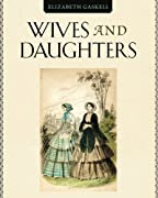 Wives and Daugthers by Elizabeth Gaskell cover image