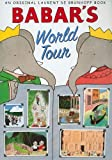 img - for Babar's World Tour (Babar (Harry N. Abrams)) book / textbook / text book