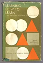 Learning how to learn;: An American approach…