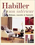 Habiller son intrieur : Rideaux, cou...
