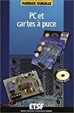 PC et cartes  puce : (1 CD-Rom + 1 disquette) (1Cdrom)