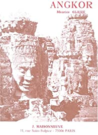 Les Monuments du groupe d\'Angkor par Maurice Glaize
