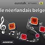 EuroTalk Rhythme le néerlandais belge |  EuroTalk Ltd