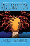 img - for Reclamation (Leland Dragon Series) book / textbook / text book