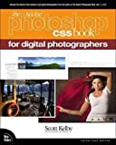 img - for The Adobe Photoshop CS5 Book for Digital PhotographersTHE ADOBE PHOTOSHOP CS5 BOOK FOR DIGITAL PHOTOGRAPHERS by Kelby, Scott (Author) on Jul-30-2010 Paperback book / textbook / text book