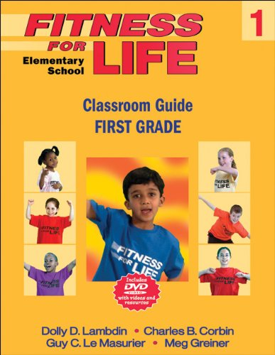 Fitness for Life: Elementary School Classroom Guide: First Grade