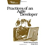 Practices of an Agile Developer: Working in the Real World (Pragmatic Bookshelf) ~ Andrew Hunt