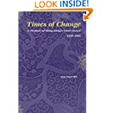 Times Of Change: A Memoir Of Hong Kong's Governance 1950-1991 (Social Sciences in Asia) (v. 4)