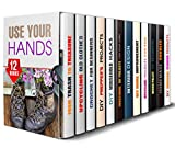 Use Your Hands Box Set (12 in 1): Amazing DIY Projects from Upcycling, Crocheting, Cleaning, Organizing to Interior Design, Household and Prepper Hacks (DIY Gifts & Projects)