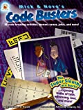 img - for Mick and Nova s Code Busters, Grades 3 - 7: 30 code-breaking activities, memory verses, jokes, and more! book / textbook / text book