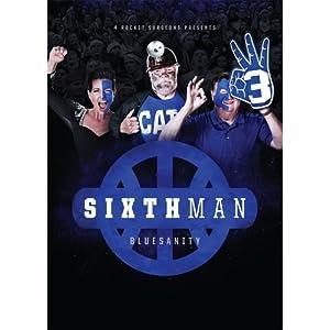 University of Kentucky: The Sixth Man
