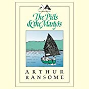 The Picts and the Martyrs: Swallows and Amazons Series | Arthur Ransome