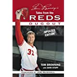 Tom Browning's Tales from the Reds Dugout ~ Tom Browning