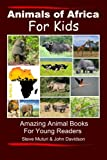 img - for Animals of Africa For Kids book / textbook / text book
