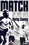 Derby County Match of My Life: Legend...