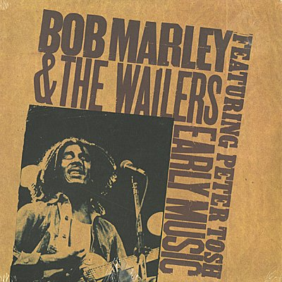 Bob Marley - Early Music - Zortam Music