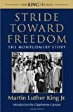 Stride Toward Freedom: The Montgomery Story (King Legacy)