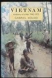 Vietnam: Anatomy of a War, 1940-75 (0049590049) by Kolko, Gabriel