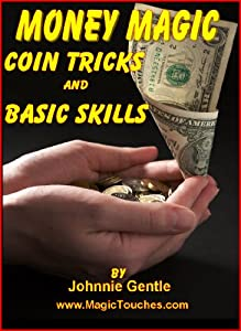 MONEY MAGIC - Coin Tricks and Skills