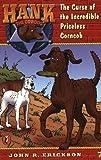 The Curse of the Incredible Priceless Corncob (Hank the Cowdog #7) (0141303832) by Erickson, John R.