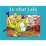 Le chat Lalapar St�phanie Dunand-Pallaz
