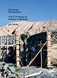 Ivica Brnic Venturing Permanence: The ETH House of Science in Bamiyan