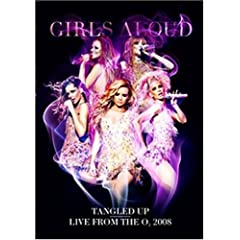 Girls Aloud Live- Tangled Up Tour 2008