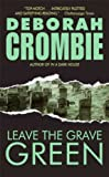 Leave the Grave Green: A Duncan Kincaid/gemma James Crime Novel (Duncan Kincaid/Gemma James Novels Book 3)