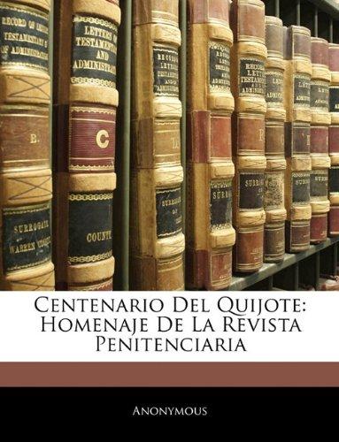 Centenario Del Quijote: Homenaje De La Revista Penitenciaria