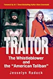 """TRAITOR: The Whistleblower and the """"American Taliban"""" (Foreword by Glenn Greenwald)"""