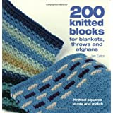 200 knitted blocks for blankets, throws and afghansby Jan Eaton