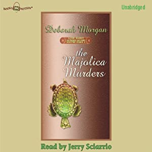 The Majolica Murders: An Antique Lover's Mystery | [Deborah Morgan]